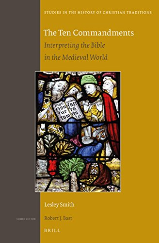 The Ten Commandments: Interpretting the Bible in the Modern World: SMITH, Lesley