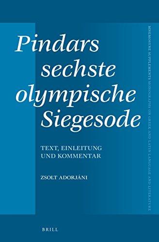 Pindars Sechste Olympische Siegesode: Text, Einleitung Und Kommentar (Mnemosyne Supplements): ...