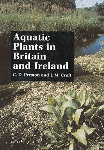 Aquatic Plants in Britain and Ireland: Preston, C. D.; Croft, J. M.
