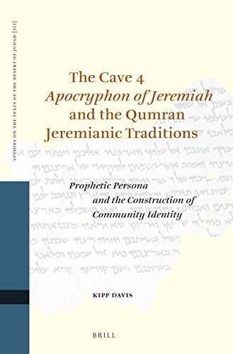 """The Cave 4 """"Apocryphon of Jeremiah"""" and the Qumran Jeremianic Traditions: Prophetic ..."""