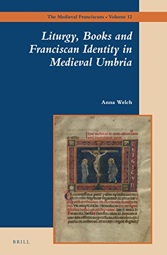 9789004278837: Liturgy, Books and Franciscan Identity in Medieval Umbria (Medieval Franciscans)
