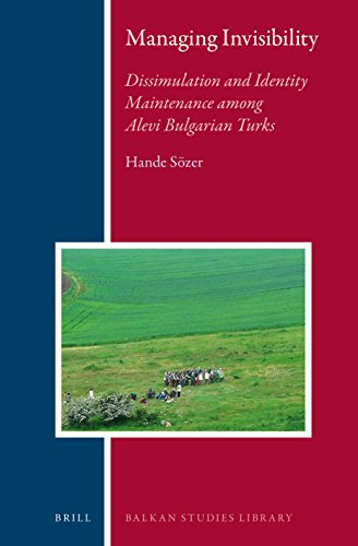 9789004279186: Managing Invisibility: Dissimulation and Identity Maintenance Among Alevi Bulgarian Turks (Balkan Studies Library)