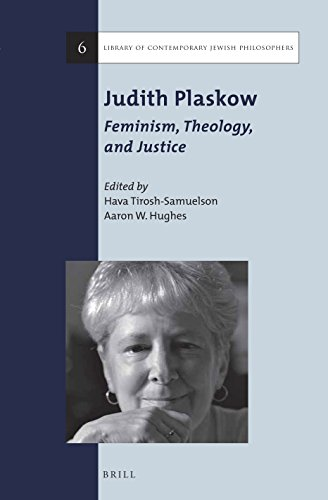 9789004280007: Judith Plaskow: Feminism, Theology, and Justice (Library of Contemporary Jewish Philosophers)