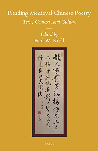 9789004280397: Reading Medieval Chinese Poetry: Text, Context, and Culture (Sinica Leidensia)