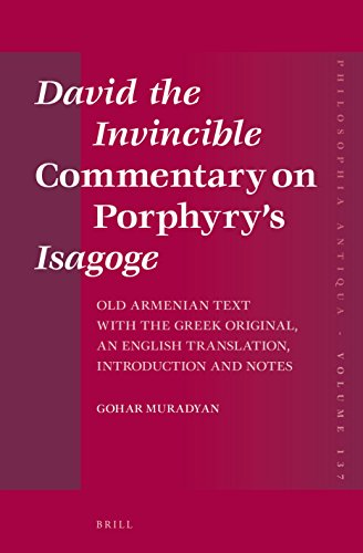 "David the Invincible ""Commentary on Porphyry S"" Isagoge Old Armenian Text with the Greek ..."