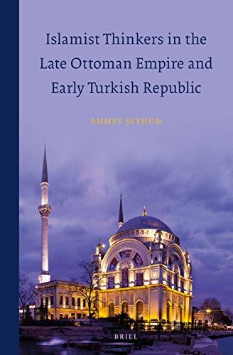Islamist Thinkers in the Late Ottoman Empire: Ahmet Seyhun
