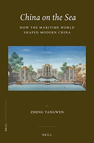 9789004281608: China on the Sea: How the Maritime World Shaped Modern China (China Studies)