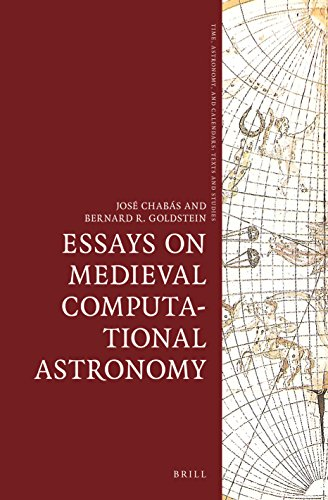 9789004281745: Essays on Medieval Computational Astronomy (Time, Astronomy, and Calendars)