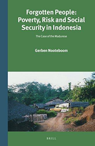 Forgotten People: Poverty, Risk and Social Security in Indonesia (Verhandelingen Van Het Koninklijk...