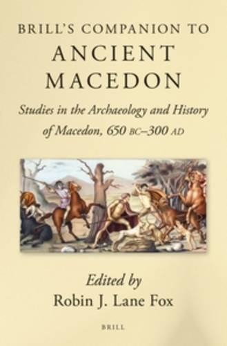 9789004282858: Brill's Companion to Ancient Macedon (Brill's Companions in Classical Studies Brill's Companions i)