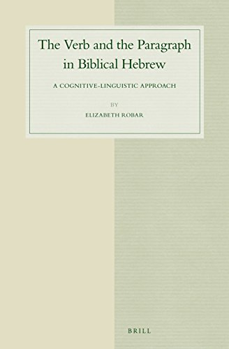 9789004283015: The Verb and the Paragraph in Biblical Hebrew: A Cognitive-Linguistic Approach (Studies in Semitic Languages and Linguistics)