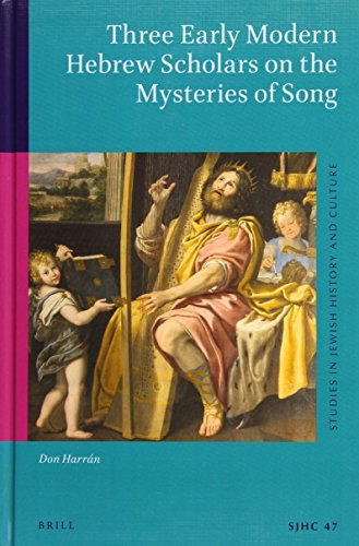 9789004283022: Three Early Modern Hebrew Scholars on the Mysteries of Song (Studies in Jewish History and Culture)