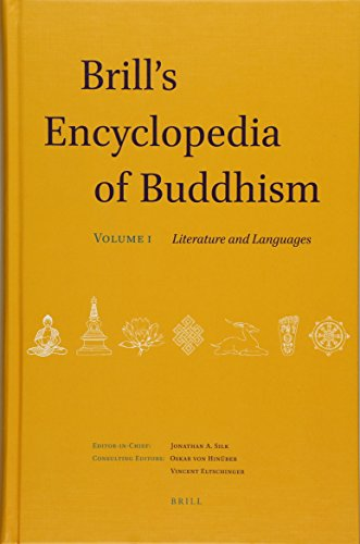 9789004283435: Brill's Encyclopedia of Buddhism. Volume One: Literature and Languages: 1 (Handbook of Oriental Studies / Handbuch der Orientalistik: Section Two; India)