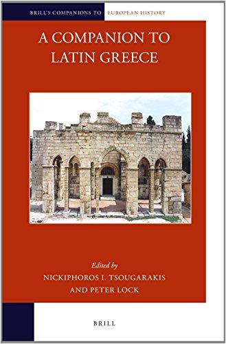 9789004284029: A Companion to Latin Greece (Brill's Companions to European History)