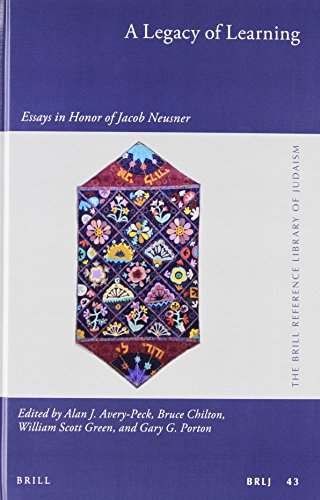 9789004284272: A Legacy of Learning: Essays in Honor of Jacob Neusner (Brill Reference Library of Judaism)