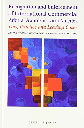 9789004284357: Recognition and Enforcement of International Commercial Arbitral Awards in Latin America: Law, Practice and Leading Cases