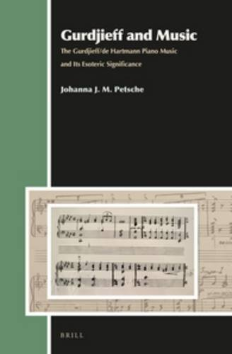 9789004284425: Gurdjieff and Music: The Gurdjieff/de Hartmann Piano Music and Its Esoteric Significance (Aries Book)