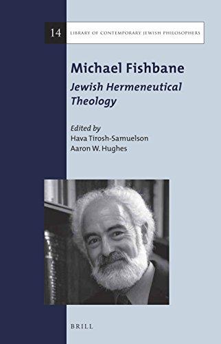 Michael Fishbane: Jewish Hermeneutical Theology (Library of Contemporary Jewish Philosophers): ...