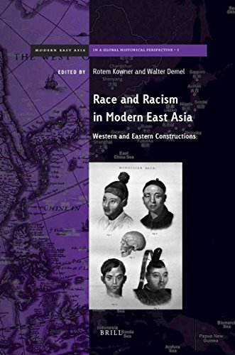 9789004285507: Race and Racism in Modern East Asia: Western and Eastern Constructions