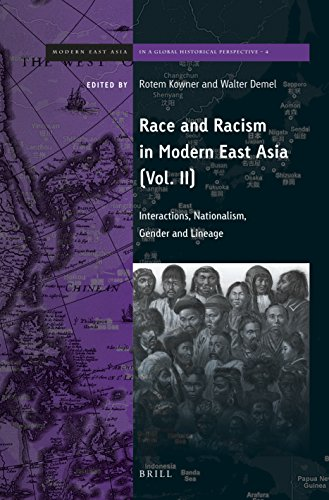 2: Race and Racism in Modern East Asia (Brill's Series on Modern East Asia in a Global ...