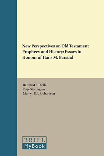 9789004293267: New Perspectives on Old Testament Prophecy and History: Essays in Honour of Hans M. Barstad (Vetus Testamentum, Supplements)