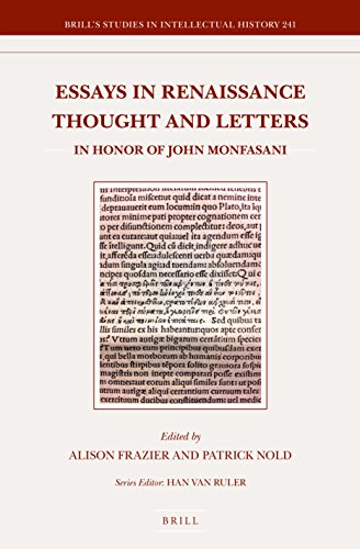 Essays in Renaissance Thought and Letters: In Honor of John Monfasani (Hardback)