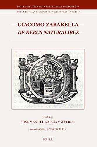 9789004294509: Giacomo Zabarella. de Rebus Naturalibus (2 Vols) (Brill's Studies in Intellectual History / Brill's Texts and)