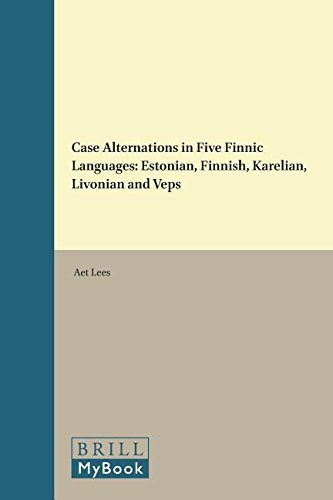9789004296343: Case Alternations in Five Finnic Languages: Estonian, Finnish, Karelian, Livonian and Veps (Brill's Studies in Language, Cognition and Culture)