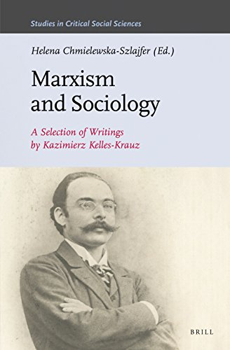Marxism and Sociology: A Selection of Writings