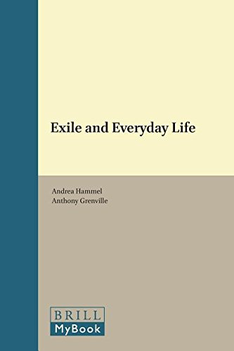 Exile and Everyday Life (Yearbook of the Research Centre for German and Austrian Exile Studies)