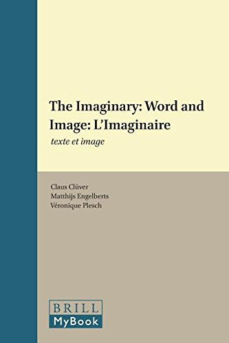 The Imaginary: Word and Image: L Imaginaire: Texte Et Image (Word and Image Interactions)