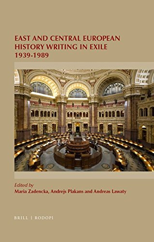 East and Central European History Writing in Exile 1939-1989 (On the Boundary of Two Worlds): ...