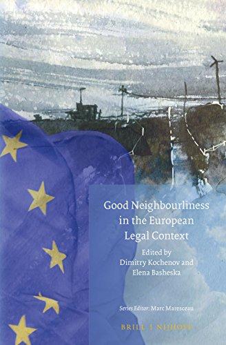 9789004299771: Good Neighbourliness in the European Legal Context