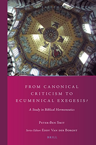 From Canonical Criticism to Ecumenical Exegesis?: A Study in Biblical Hermeneutics (Paperback): ...