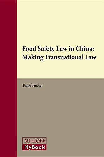 9789004301054: Food Safety Law in China: Making Transnational Law (Collected Courses of the Xiamen Academy of International Law)