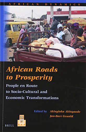 African Roads to Prosperity: People En Route to Socio-Cultural and Economic Transformations (...