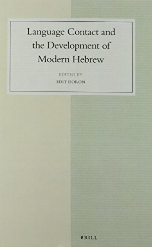 9789004302006: Language Contact and the Development of Modern Hebrew (Studies in Semitic Languages and Linguistics)