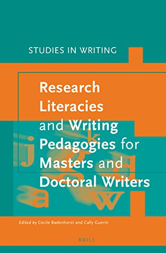 9789004304321: Research Literacies and Writing Pedagogies for Masters and Doctoral Writers (Studies in Writing)
