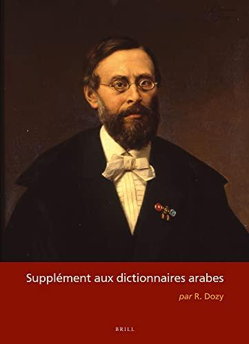 9789004305359: Supplément Aux Dictionnaires Arabes (2 Vols) (French and Arabic Edition)