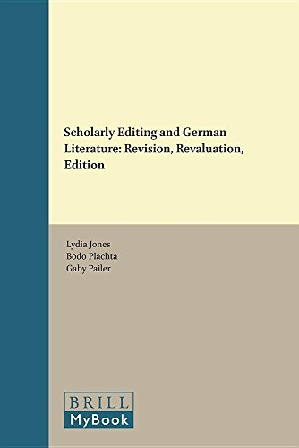 9789004305441: Scholarly Editing and German Literature: Revision, Revaluation, Edition (Amsterdamer Beitrage Zur Neueren Germanistik) (English and German Edition)