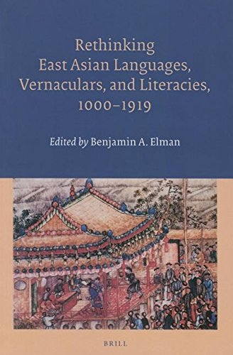 9789004305953: Rethinking East Asian Languages, Vernaculars, and Literacies, 10001919