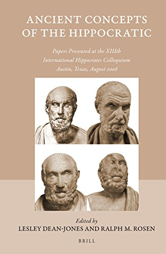 9789004307018: Ancient Concepts of the Hippocratic: Papers Presented at the XIIIth International Hippocrates Colloquium, Austin, Texas, August 2008 (Studies in Ancient Medicine)