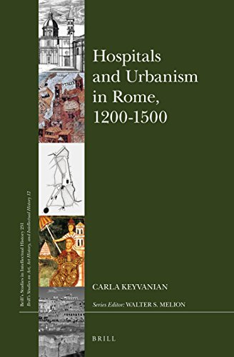 9789004307544: Hospitals and Urbanism in Rome, 1200-1500 (Brill's Studies in Intellectual History / Brill's Studies on)