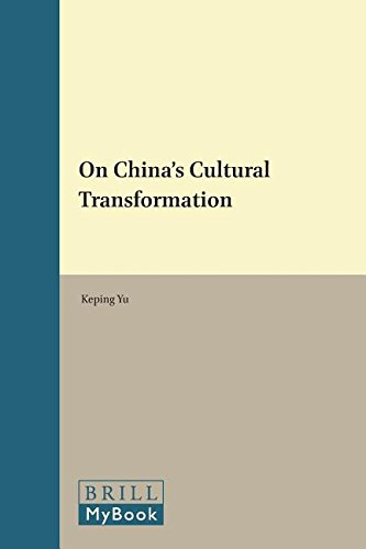 9789004308879: On China's Cultural Transformation (Issues in Contemporary Chinese Thought and Culture)