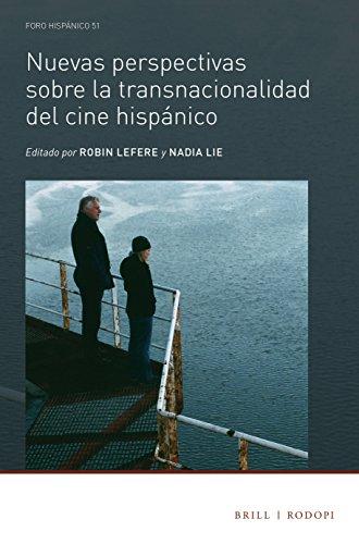 Nuevas perspectivas sobre la transnacionalidad del cine hispanico (Hardback)