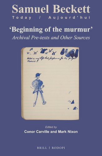 9789004309913: Beginning of the murmur (Samuel Beckett Today/Aujourd'hui) (English and French Edition)