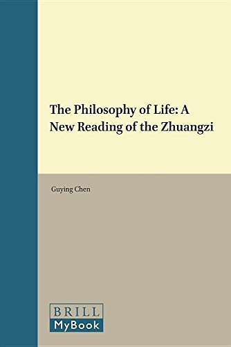 9789004310223: The Philosophy of Life: A New Reading of the Zhuangzi (Brill's Humanities in China Library)