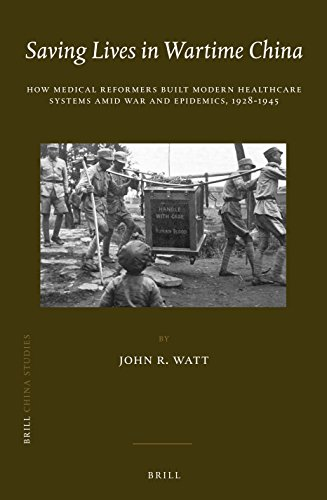 9789004310766: Saving Lives in Wartime China (China Studies)