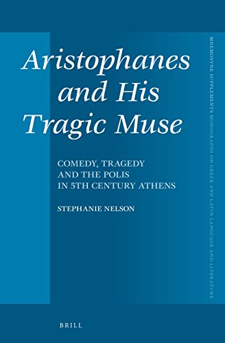 9789004310902: Aristophanes and His Tragic Muse: Comedy, Tragedy and the Polis in 5th Century Athens (Mnemosyne, Supplements)