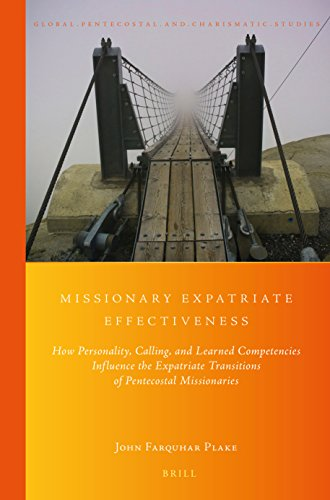 Missionary Expatriate Effectiveness: How Personality, Calling, and Learned Competencies Influence ...